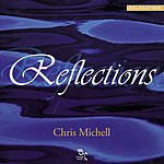 Chris Michell Reflections