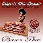Eclipse Bacon Phat (Single)