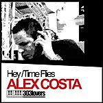 Alex Costa Hey/Time Flies