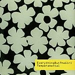 Everything But The Girl Temperamental (3-Track Maxi-Single)