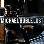 Michael Bublé Lost (Single)