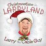 Larry The Cable Guy Christmastime In Larryland