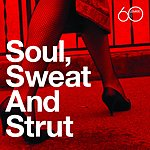 Cover Art: Atlantic 60th: Soul, Sweat And Strut