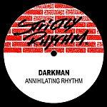 The Darkman Annihilating Rhythm (5-Track Maxi-Single)