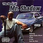 Mr. Shadow The Best Of Mr. Shadow, Vol.2 (Parental Advisory)