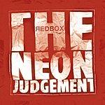 The Neon Judgement Redbox