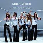 Girls Aloud Sexy! No No No... (Single)