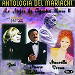 Manoella Torres Antologia Del Mariachi, Vol.6: Lo Mejor De Agustin Lara 2