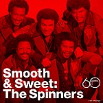 The Spinners Smooth & Sweet