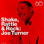Big Joe Turner Shake Rattle & Rock