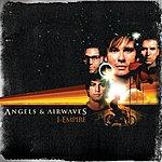 Angels & Airwaves I-Empire