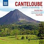Veronique Gens Chants D'Auvergne, Vol.2/Chant De France/Triptyque