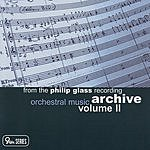 Dennis Russell Davies From The Phillip Glass Archive: Orchestral Music, Vol.2