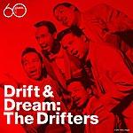 The Drifters Drift & Dream