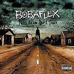Bobaflex Tales From Dirt Town (Parental Advisory)