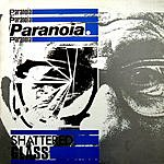 Paranoia Shattered Glass