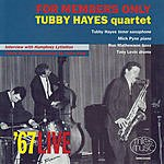 Tubby Hayes For Members Only (Live)