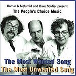 Dave Soldier The People's Choice Music:  The Most Wanted Song/The Most Unwanted Song