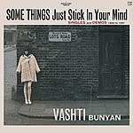 Vashti Bunyan Some Things Just Stick In Your Mind: Singles & Demos 1964 To 1967