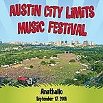 Anathallo Austin City Limits Music Festival: Anathallo - September 17, 2006 (Single)