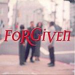 Forgiven Forgiven