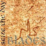 Seize Blades (Maxi-Single)