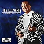J.B. Lenoir The Parrot Anthology