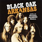 Black Oak Arkansas Live At The Royal Albert Hall