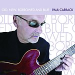 Paul Carrack Old, New, Borrowed And Blue