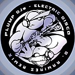 Plump DJ's Electric Disco (Single)