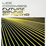 Lee Coombs Future Sound Of Retro
