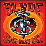 Slyde Space Bass Rock/The Click