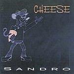Sandro Cheese