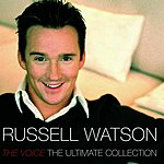 Russell Watson The Voice: The Ultimate Collection
