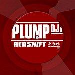 Plump DJ's Redshift (Single)