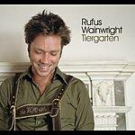 Rufus Wainwright Tiergarten (Single)