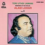 Alam Lohar Teri Uthdi Jawani Memories Of The Punjab, Vol. 4