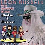 Leon Russell Rhythm & Bluegrass: Hank Wilson, Vol 4