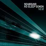 Seabound No Sleep Demon, V2.0