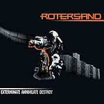 Rotersand Exterminate Annihilate Destroy (5-Track Maxi-Single)