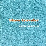 Blues Traveler Cover Yourself