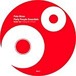 Pete Moss Infatuation/Party People Essentials