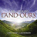 Karl Jenkins This Land Of Ours