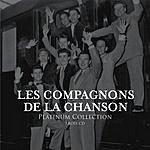 Les Compagnons De La Chanson Platinum