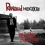 Renaud Hexagone/La Ballade Nord Irlandaise (Live)