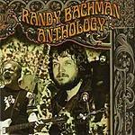 Randy Bachman Anthology