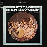 The Don Ellis Orchestra Electric Bath
