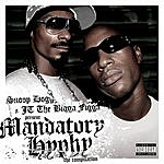 Snoop Dogg Mandatory Hyphy: Radio Edits