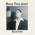 Big Joe Turner Rock This Joint