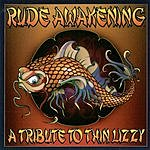 Rude Awakening A Tribute To Thin Lizzy